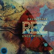 Front View : Underworld - REZ (BASSNECTAR REMIX) (180GR + MP3 DL) - Om Records / om586