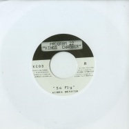 SO FLY / SO HIGH (TAPES REMIX) (7 INCH)