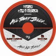 Front View : Various Artists - SMILE FOR A WHILE PRES. ALL THAT JELLY VOL. 4 - All That Jelly / ATJ004
