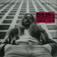 Front View : Bob Bell - NECROPOLIS - Telephone Explosion / TER 055
