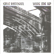 Front View : Eric Random - WIRE ME UP (2LP) - Sleepers / SLPR009