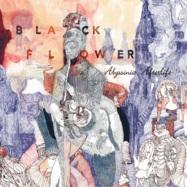 Front View : Black Flower - ABYSSINIA AFTERLIFE (LP, GATEFOLD) - Zephyrus Records / ZEPLP021