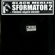 Front View : Black Merlin - SFORMATOR 2 - Pinkman Broken Dreams / PBD14.2