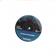 FORWARD ON BROTHER (7 INCH)