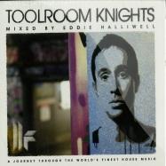TOOLROOM KNIGHTS MIXED BY EDDIE HALLIWELL (CD)