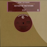 MOTHER OF THE FUTURE (10 INCH)