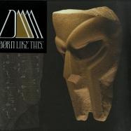 BORN LIKE THIS (2X12 LP)
