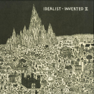 Front View : Idealist - INVERTED II (VINYL ONLY) - Idealistmusic / idealistmusic11