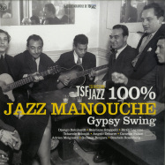 Front View : Various Artists - 100% JAZZ MANOUCHE - GYPSY SWING (2LP) - Wagram / 3370056 / 05181931
