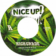 Front View : K.O.G / Origin One - HIGH GRADE (7 INCH VINYL) - Nice Up! / NUP045