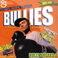 BULLY BREAKS 2