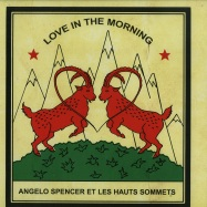 Front View : Angelo Spencer Et Les Hauts Sommets - LOVE IN THE MORNING (LP) - Catapulte / catalp019