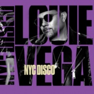 Front View : Various Artists - LOUIE VEGA NYC DISCO PART 2 (2X12 INCH) - Nervous / NER24406