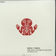 Front View : Barac / Remus - ONE WHO CAN SEE IN THE DARK - Shamandrum / SHMN002