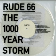 Front View : Rude 66 - THE 1000 YEAR STORM EP (CLEAR VINYL) - Speedster Records / T1000YS
