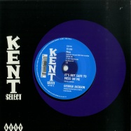 Front View : George Jackson - TALKING ABOUT THE LOVE I HAVE FOR YOU (7 INCH) - Kent Select / CITY057