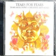 TEARS ROLL DOWN (GREATEST HITS 82-92)(2CD)