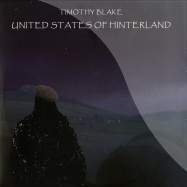 Front View : Timothy Blake - UNITED STATES OF HINTERLAND - Fatty Fatty Phonographics / FFP010