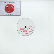 Front View : Unknown Artist - H.A.N.D. 01 - Have A Nice Day / H.A.N.D. 01