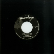 Front View : S.E.L - THE SWEETEST PAIN / YOU GOTTA BE (7 INCH) - QUANTIZE RECORDINGS / QTZSEVEN008