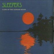 Front View : Clans of the Alphane Moon - MISSION ALPHA III - Sleepers / SLPR008