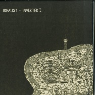 Front View : Idealist - INVERTED I (VINYL ONLY) - Idealistmusic / idealistmusic10