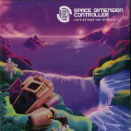 Front View : Space Dimension Controller - LOVE BEYOND THE INTERSECT (PURPLE 2LP) - R&S / RS1916 / 05183151