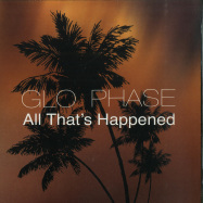 Front View : Glo Phase - ALL THATS HAPPENED (7 INCH) - Stasis Recordings / SRWAX11