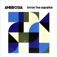 Front View : Byron The Aquarius - AMBROSIA (2LP) - AXIS / AX091