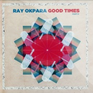 Front View : Ray Okpara - GOOD TIMES PART 2 (COLOURED 2X12INCH LP) - Mobilee / Mobilee102