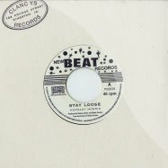 STAY LOOSE / DONT MIND ME (7 INCH)