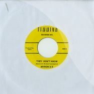 THEY DONT KNOW / THE PARTY IS OVER (7 INCH)