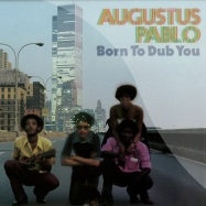 BORN TO DUB YOU (LP)