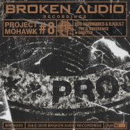 Front View : Odd Harmonics & G.H.O.S.T - PROJECT MOHAWK 8 (LTD Lathe Cut 10 inch Vinyl) - Broken Audio / BRKN030