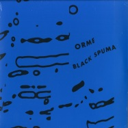 Front View : Black Spuma - ORME (180 G VINYL) - International Feel / IFEEL066