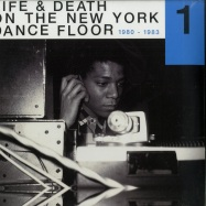 Front View : Various Artists - LIFE & DEATH ON THE NEW YORK DANCE FLOOR 1980-83 (2LP) - Reapearing / REAPPEARLP001PT1