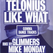 Front View : Telonuis - LIKE WHAT - Gomma Dance Tracks / Gomma DT 01