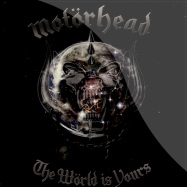 Front View : Motorhead - THE WORLD IS YOURS (LP) - EMI / 9492181
