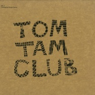 TOM TAM CLUB VOL 3 (2X12 INCH, 180 G VINYL)