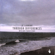 Front View : JC Laurent - THROUGHT DIFFERENCES (MIKE PARKER RMX) - Hidden Recordings / 044HR