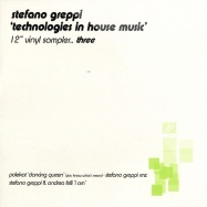 Front View : Stefano Greppi - TECHNOLOGIES IN HOUSE MUSIC - 12 Inch Vinyl Sampler Three - Screen015-6