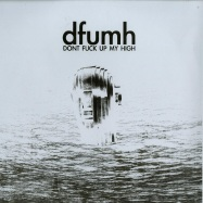 Front View : HAARP - DFUMH (DONT FUCKUP MY HIGH) (180G + MP3) - Springstoff / 05113831