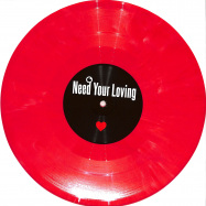 Front View : Unknown - NEED TO FEEL LOVE / I NEED YOUR LOVING (RED MARBLED 10 INCH) - Fokuz Recordings / LOVE2020