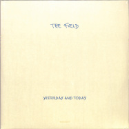 Front View : The Field - YESTERDAY AND TODAY (2LP + MP3) - Kompakt / Kompakt 193