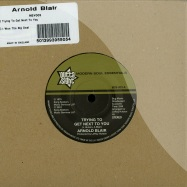 TRYING TO GET NEXT TO YOU / I WON THE BIG DEAL (7 INCH)