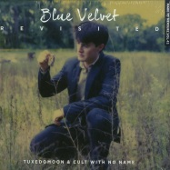 Front View : Tuxedomoon & Cult With No Name - BLUE VELVET REVISITED O.S.T. (LP + MP3) - Crammed Discs / 117871