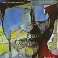 Front View : Ferro - THE NEVERENDING STORY (180 G VINYL) - Lessizmore Belgium / LIZM 16