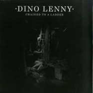 Front View : Dino Lenny - CHAINED TO A LADDER - Darkroom Dubs Limited / DRDLTD013