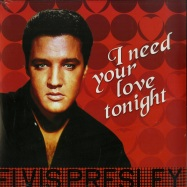 Front View : Elvis Presley - I NEED YOUR LOVE TONIGHT (180G LP) - Disques Dom / ELV306 /7981104