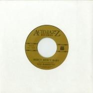 Front View : Ray Barretto - MERCY MERCY BABY (7 INCH) - Acid Jazz / AJX445S